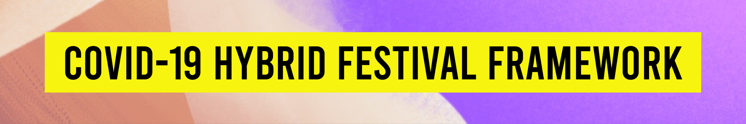 covid-19 hybrid festival framework
