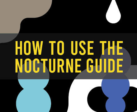 Get the Most Out of The Nocturne Guide